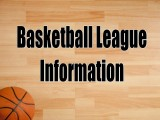 Basketball League Information