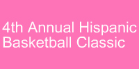 4th Annual hispanic Basketball Classic
